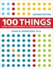 100 Things Every Designer Needs to Know About People, 2nd Edition