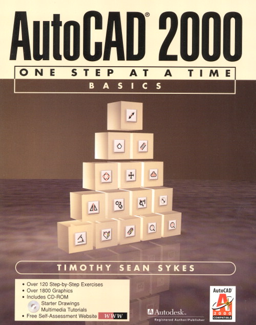 AutoCAD 2000: One Step at a Time Basics