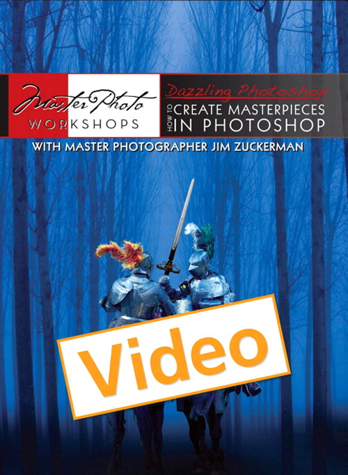 Dazzling Photoshop: How to Create Masterpieces in Photoshop, Streaming Video