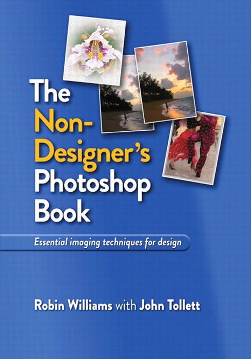 Non-Designer's Photoshop Book, The