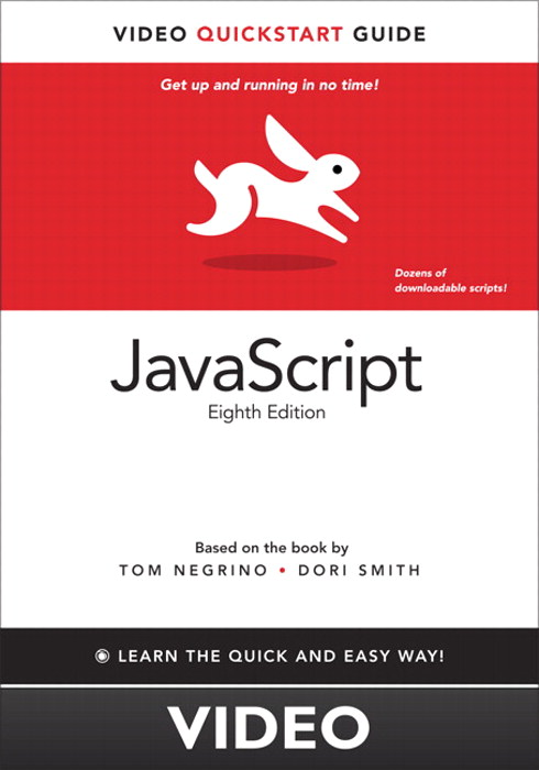 JavaScript: Video QuickStart Guide, 8th Edition