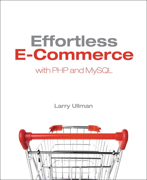 Effortless E-Commerce with PHP and MySQL