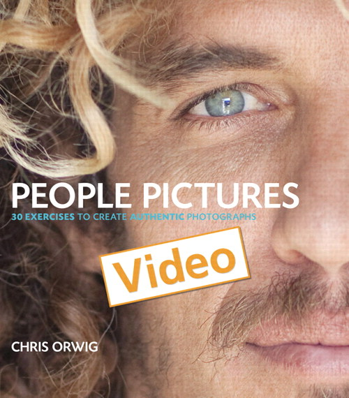 People Pictures: Creating Authentic Photographs with Chris Orwig