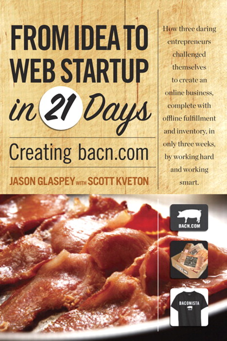 From Idea to Web Startup in 21 Days: Creating bacn.com