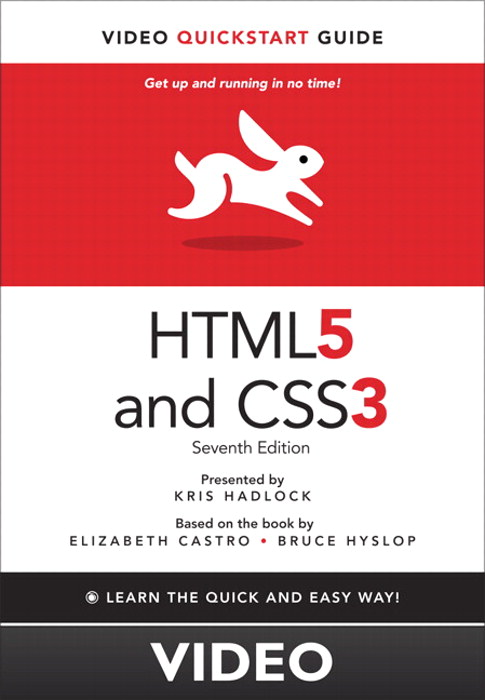 HTML5 & CSS3 Video QuickStart Guide, 7th Edition