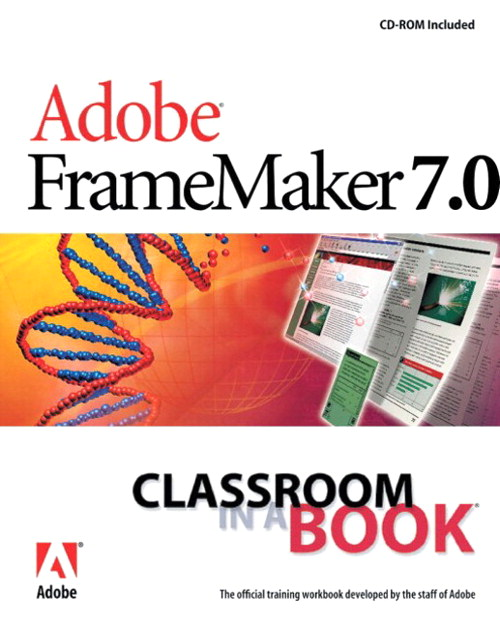 Adobe FrameMaker 7.0 Classroom in a Book