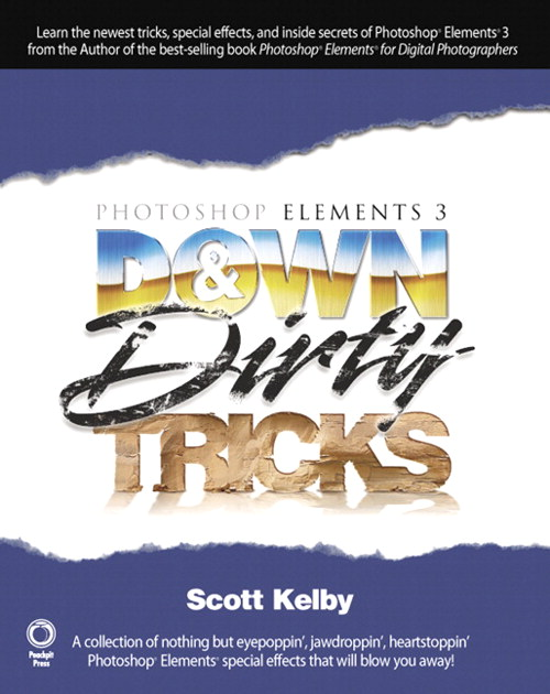 Photoshop Elements 3 Down & Dirty Tricks