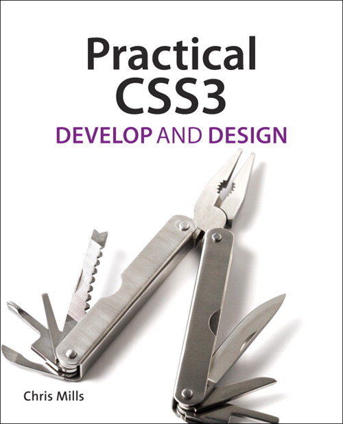 Practical CSS3: Develop and Design