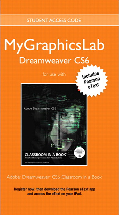 MyGraphicsLab Dreamweaver Course with Adobe Dreamweaver CS6 Classroom in a Book