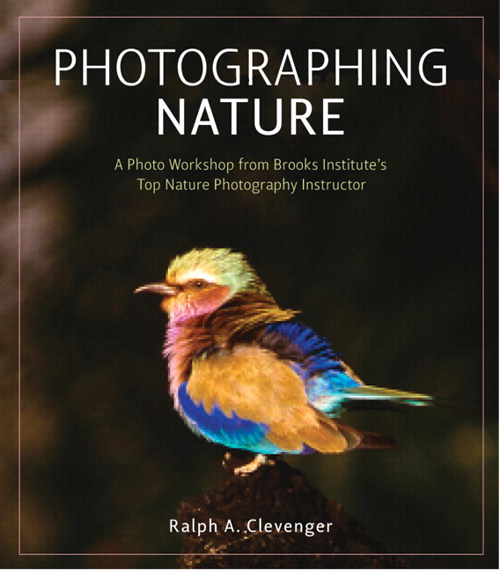 Photographing Nature: A photo workshop from Brooks Institute's top nature photography instructor