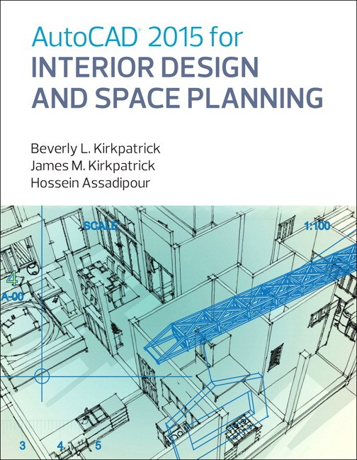 AutoCAD 2015 for Interior Design and Space Planning (2-downloads)