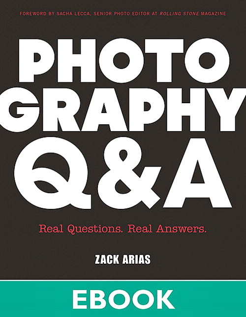 Photography Q&A: Real Questions. Real Answers.