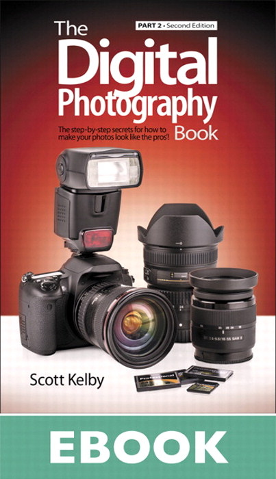 Digital Photography Book, Part 2, The, 2nd Edition