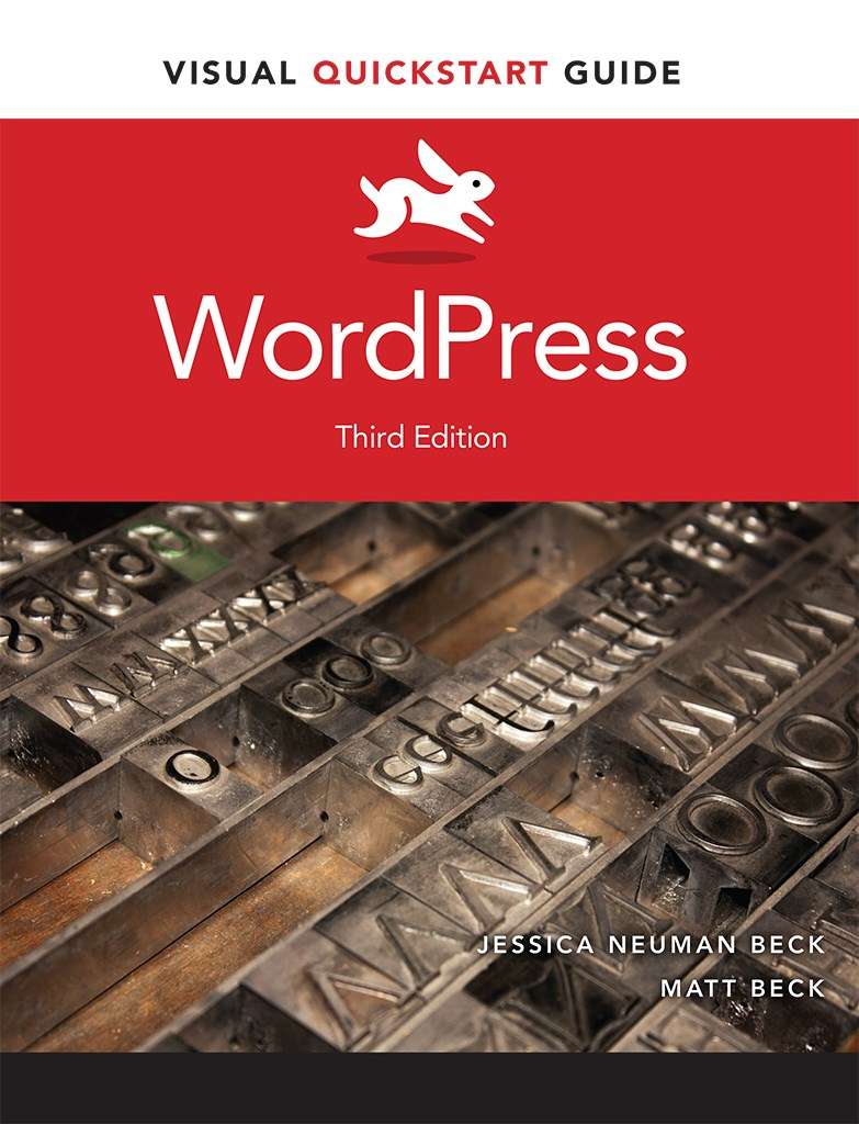 WordPress: Visual QuickStart Guide, 3rd Edition