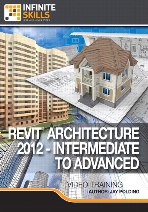 Advanced Revit Architecture 2012 Training