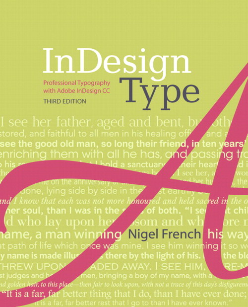 InDesign Type: Professional Typography with Adobe InDesign, 3rd Edition