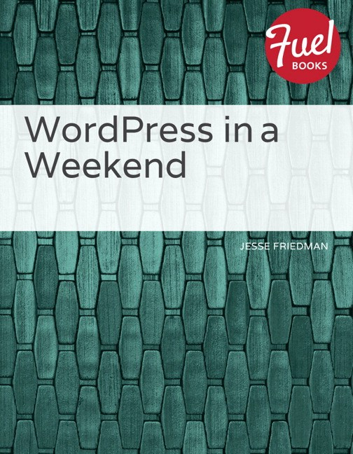 WordPress in a Weekend