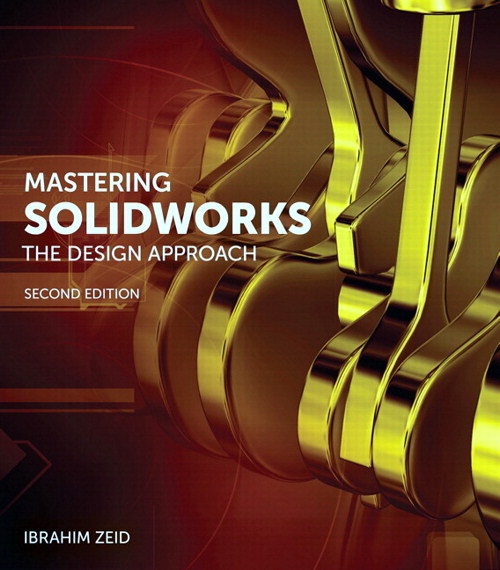 Mastering Solidworks 1 Download 2nd Edition Peachpit