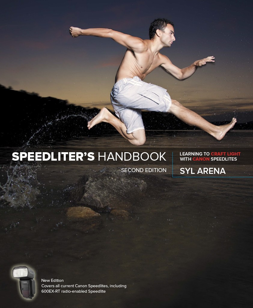 Speedliter's Handbook: Learning to Craft Light with Canon Speedlites, 2nd Edition