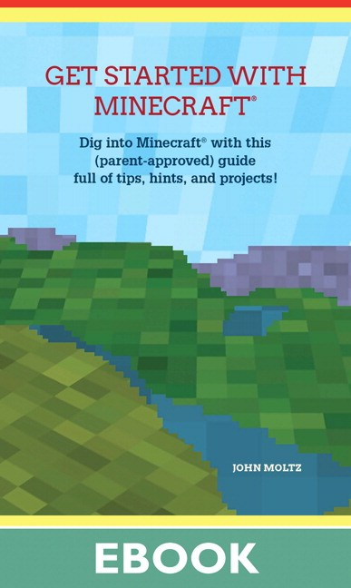 Get Started with Minecraft®