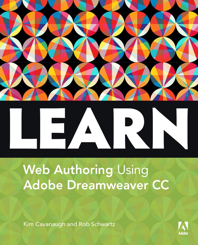 Learn Adobe Dreamweaver CC for Web Authoring, Web Edition: Adobe Certified Associate Exam Preparation