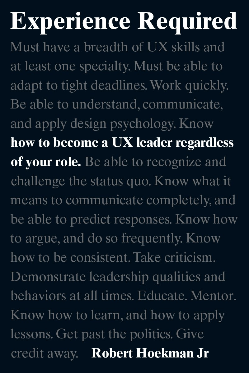 Experience Required: How to become a UX leader regardless of your role
