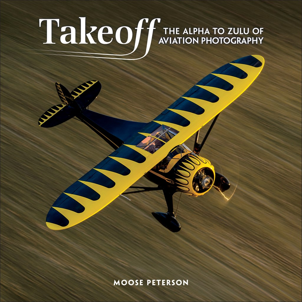 Takeoff: The Alpha to Zulu of Aviation Photography
