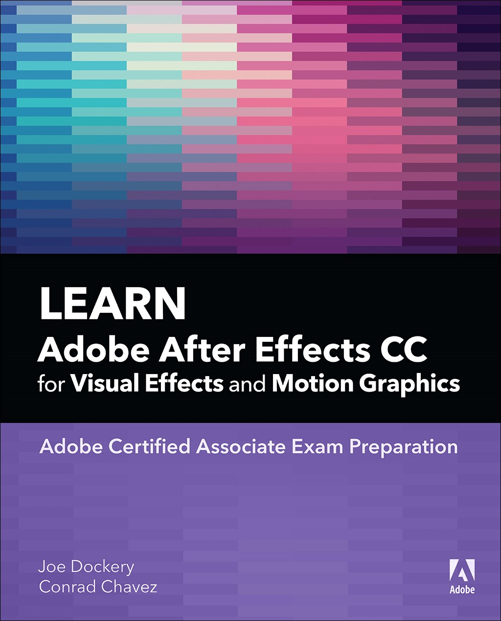 Learn Adobe After Effects CC for Visual Effects and Motion Graphics