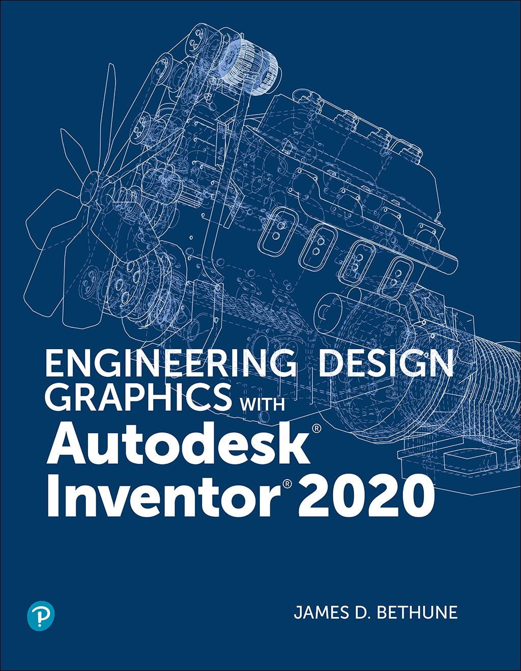 Engineering Design Graphics with Autodesk Inventor 2020, (All Inclusive)