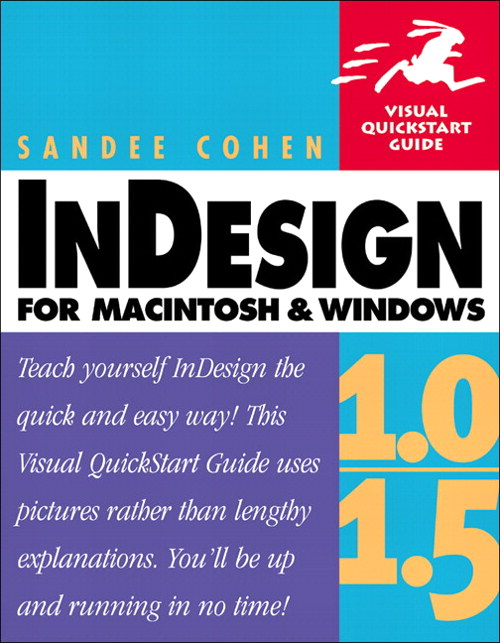 InDesign 1.0/1.5 for Macintosh and Windows: Visual QuickStart Guide