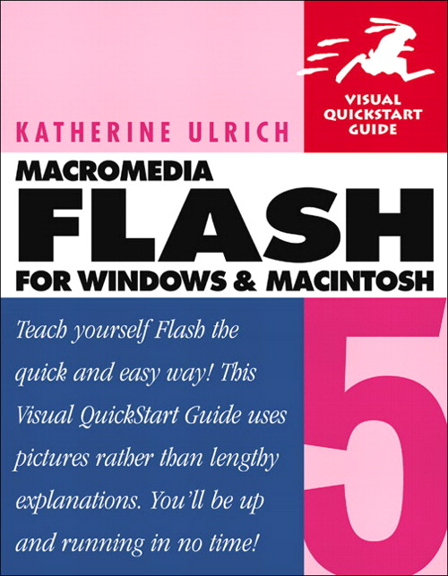 Flash 5 for Windows and Macintosh: Visual QuickStart Guide, 3rd Edition