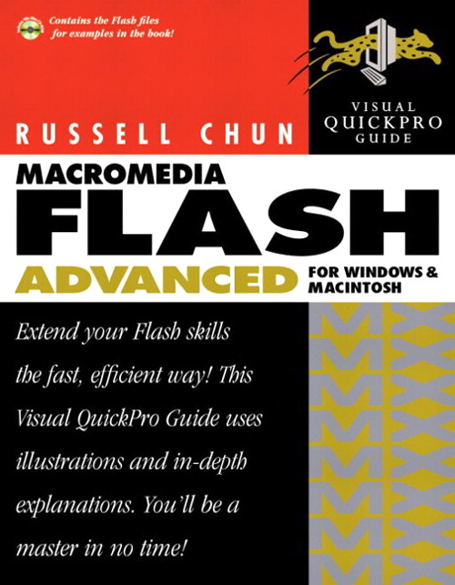 Macromedia Flash MX Advanced for Windows and Macintosh: Visual QuickPro Guide