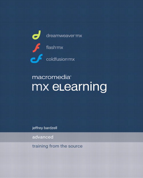 Macromedia MX eLearning: Advanced Training from the Source