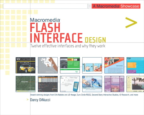 Macromedia Flash Interface Design: A Macromedia Showcase