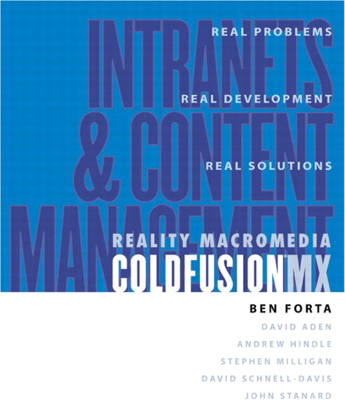 Reality ColdFusion MX: Intranets and Content Management
