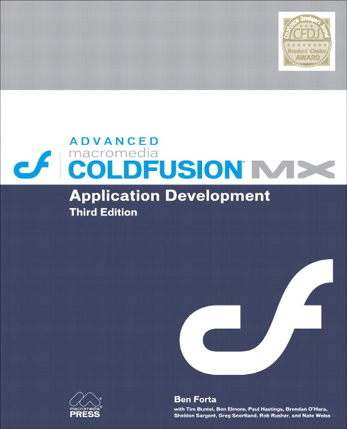 Advanced Macromedia ColdFusion MX Application Development, 3rd Edition