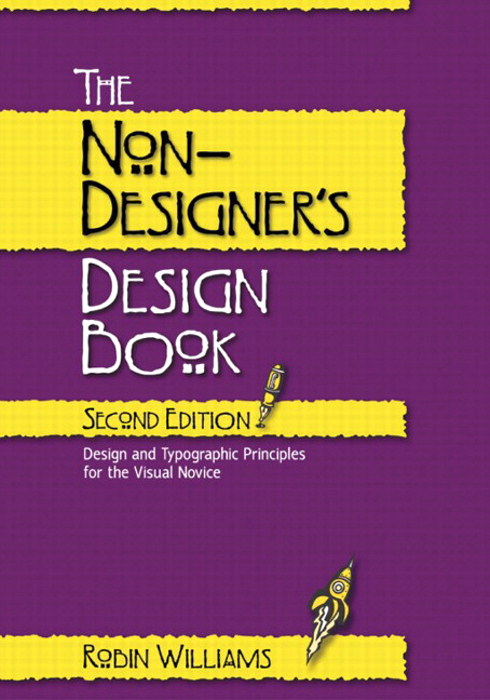Non-Designer's Design Book, The, 2nd Edition