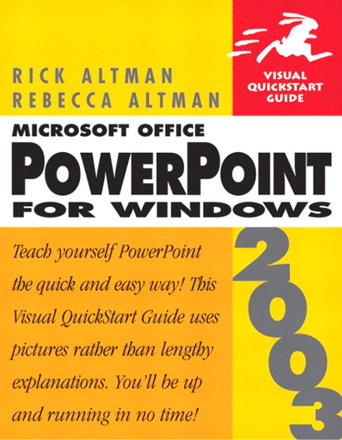 Microsoft Office Powerpoint 2003 for Windows: Visual QuickStart Guide