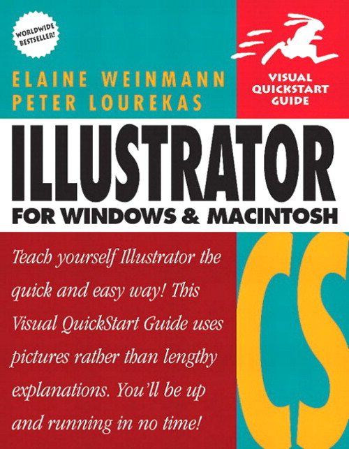 Illustrator CS for Windows and Macintosh: Visual QuickStart Guide