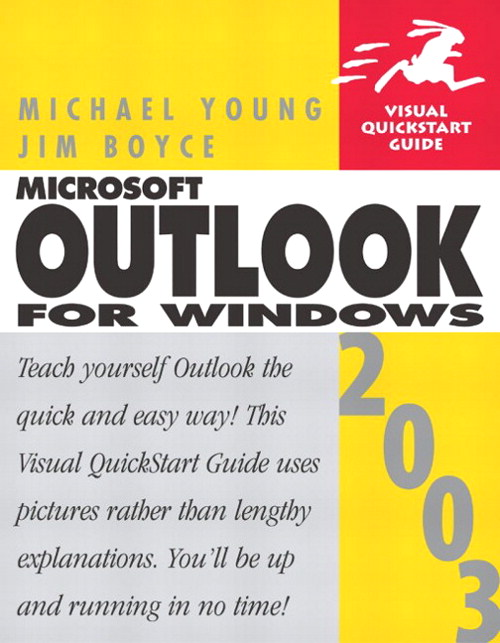 Microsoft Office Outlook 2003 for Windows: Visual QuickStart Guide