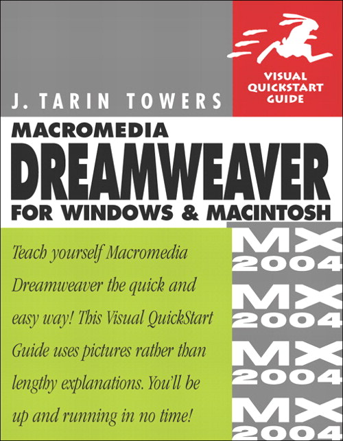 Macromedia Dreamweaver MX 2004 for Windows and Macintosh: Visual QuickStart Guide