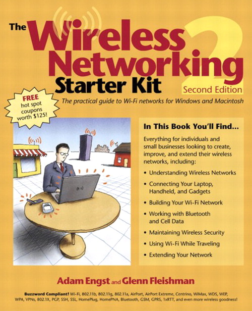 Wireless Networking Starter Kit, The, 2nd Edition