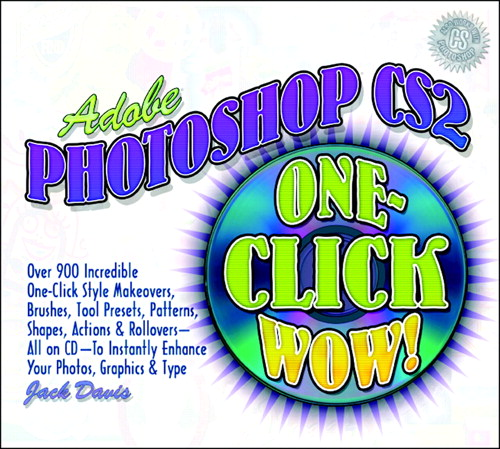 Adobe Photoshop CS2 One-Click Wow!, 2nd Edition