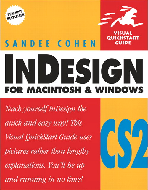 InDesign CS2 for Macintosh and Windows: Visual QuickStart Guide