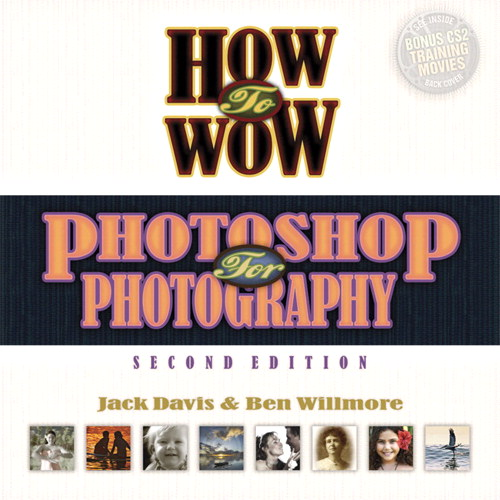 How to Wow: Photoshop for Photography, 2nd Edition