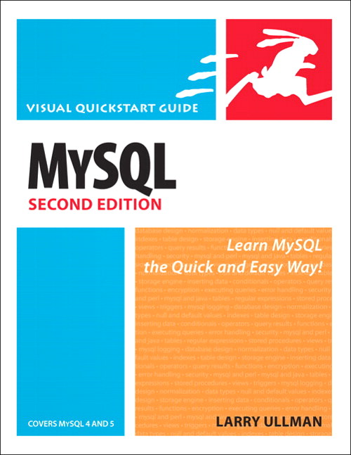 MySQL, Second Edition: Visual QuickStart Guide, 2nd Edition