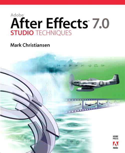 Adobe After Effects 7.0 Studio Techniques