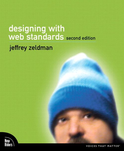 Designing with Web Standards, 2nd Edition