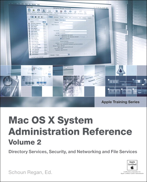 Apple Training Series: Mac OS X v10.4 System Administration Reference, Volume 2