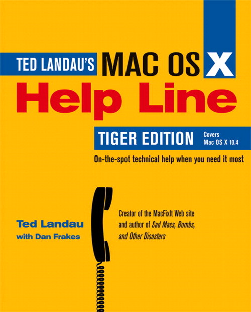 Mac OS X Help Line, Tiger Edition